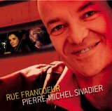 RUE FRANCOEUR - ORDER THIS CD AND GET THE PREVIOUS CD FOR FREE