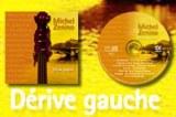 MICHEL ZENINO - DERIVE GAUCHE