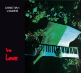 Christian Vander TO LOVE Edition digipack remasterisée