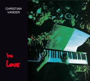 Christian Vander TO LOVE Edition digipack remasterisée