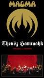 DVD -MAGMA : Trilogie THEUSZ HAMTAAK