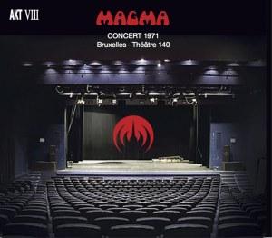 MAGMA - BRUXELLES 1971