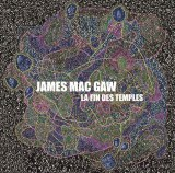 JAMES MAC GAW : LA FIN DES TEMPLES