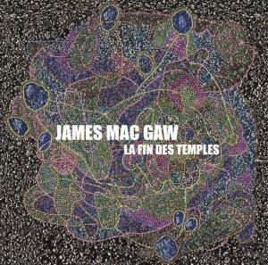 JAMES MAC GAW : LA FIN DES TEMPLES