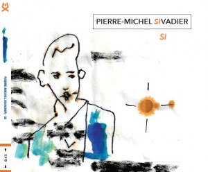 Pierre-Michel Sivadier - Si
